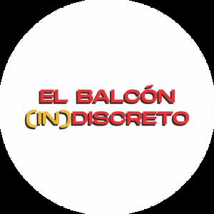 EL BALCON (IN)DISCRETO - PODCAST 19.05.2020