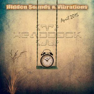 VA - Hidden Sounds & Vibrations (April 2015) CD4