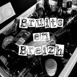 Bruits en Breizh par clopes et cidre
