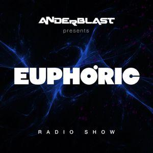 ANDERBLAST - Euphoric RadioShow - Episode 78