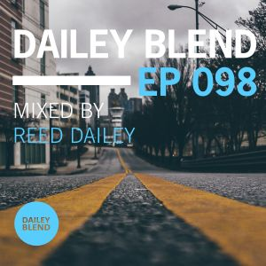 Dailey Blend Podcast - EP 098