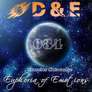 D&E - Euphoria of Emotions Episode 034: Classics Showcase (12.01.2014)