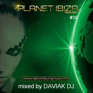 Planet Ibiza Podcast #39 mixed by Daviak Dj - March'15