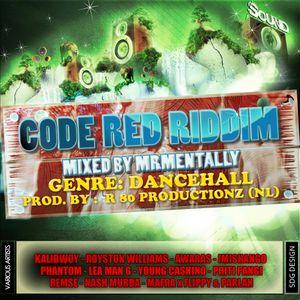 Code Red Riddim Mix By Mr Mentally (Jan 2013) Dancehall