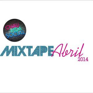 ChauVidaSocial Mixtape - Abril 2014