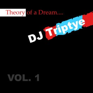 Theory Of A Dream