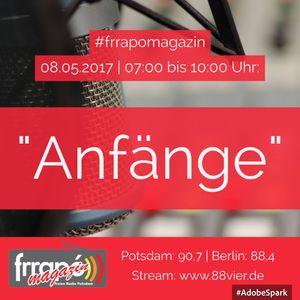 "2017-05-08 frrapó Magazin - Thema ""Anfänge"""