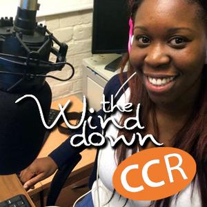 Wind Down - @CCRWindDown - 08/02/16 - Chelmsford Community Radio