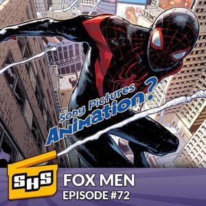 Fox Men | Episode 72