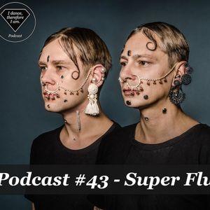 trndmsk Podcast #43 - Super Flu