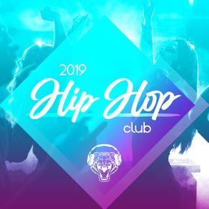 Hip Hop Dance Club 2019 (explicit)