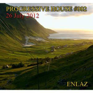 PROGRESSIVE HOUSE MIX #002 - JULY 2012