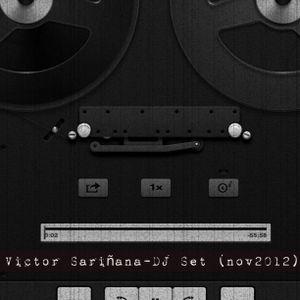Victor Sariñana- DJ Set (Nov2012)
