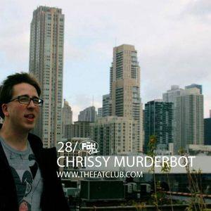 Chrissy Murderbot - The Fat! Club Mix 028