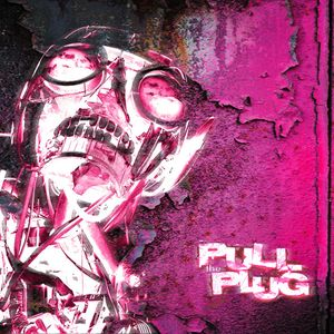Pull The Plug – 16th January 2020