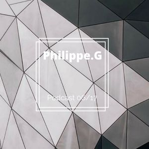 Philippe.G : Podcast 06/17