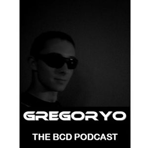 Gregoryo The BCD Podcast 008