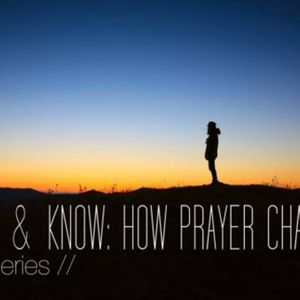 """""""When God Says No to a Praying Man""""  Be Still & Know Part 6"""