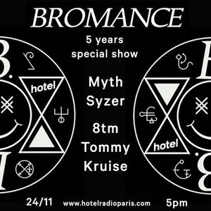8tm Myth Syzer Tommy Kruise bromance 5 years special - 24/11/2016