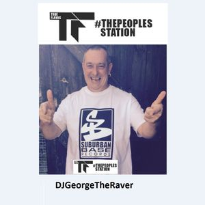 DJGeorgeTheRaver Live on 3rd August 2016 on TFLive.co.uk