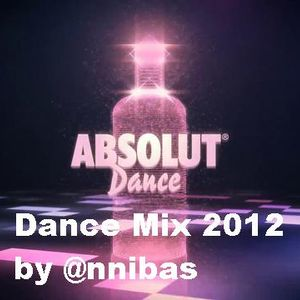 The Absolute Dance Mix 2012 By @