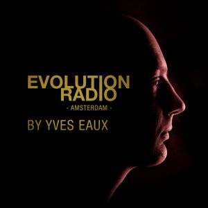 EVOLUTION by Yves Eaux episode 14