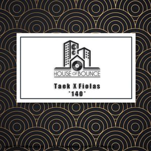 House of Bounce #140 - Taek X Fiołas (live mix)