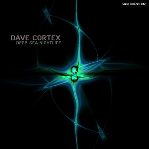 Dave Cortex - Deep Sea Nightlife