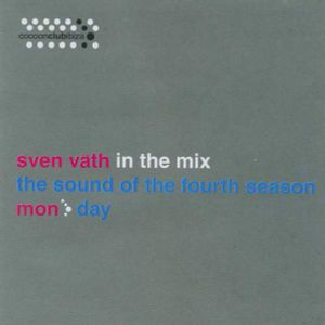Sven Väth - In TheMix - The Sound Of The Fourth Season (Mon)