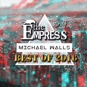 The Empress Bar 2016 Mix // DJ Michael Walls