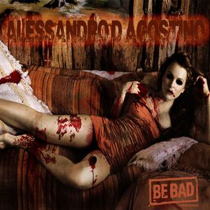Alessandro D' Agostino pres. Be Bad Hallowen Session 2012