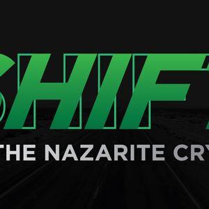 Shift: Nazarite Cry
