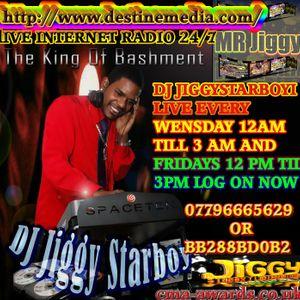 DJ JIGGYSTARBOYI 1st RADIO SHOW ON WWW.DESTINEMEDIA.COM