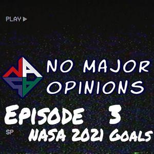 Season 2 Episode 3 - NASA 2021 Goals