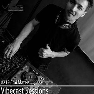 Emi Mateis @ Vibecast Sessions #212 - Vibe FM Romania