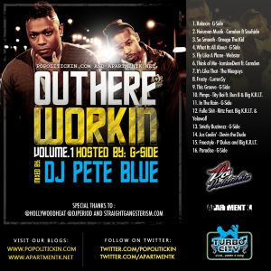 #MixtapeBanger @GSide_Music - Out Here Workin' Volume One