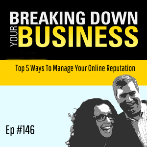 Top 5 Ways To Manage Your Online Reputation w/ Andrei Mincov | Small Business | Entrepreneur | Leade
