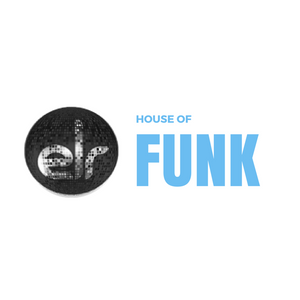 The House Of Funk - 22 August 2015
