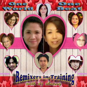 One World, One Beat... Remixers In-Training