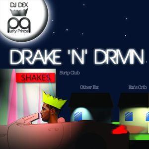 Drake 'N' Drivin