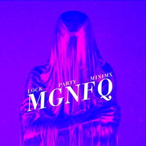 MGNFQ - Lock Party Minimix