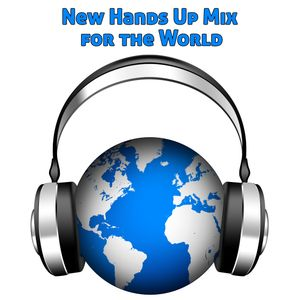 New Hands Up Mix for the World