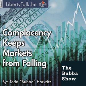 Complacency Keeps Markets from Falling