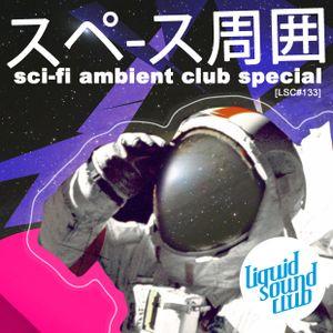Noxlay TM & Erfurter Electronics [LSC#133] - sci-fi ambient club special