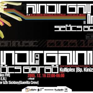 Anorganik LIVE @ Designmusic / Kuliplex / Budapest 16.Dec.2005