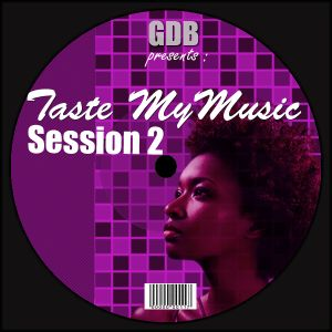 Taste my music - Session 2