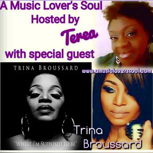 Soul Conversations with Trina Broussard on A Music Lover's Soul with Terea