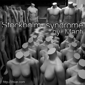 Manti - Stockholm syndrome