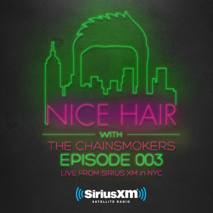 Nice Hair with The Chainsmokers 003