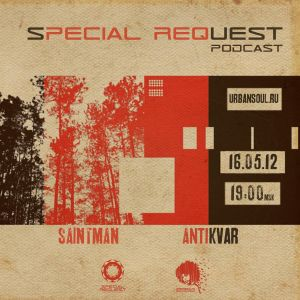 Special Request Podcast 008 (04-05/2012)